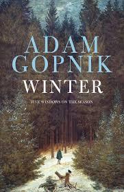adam gopnik winter